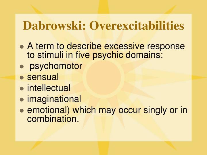 Dabrowski: Overexcitabilities