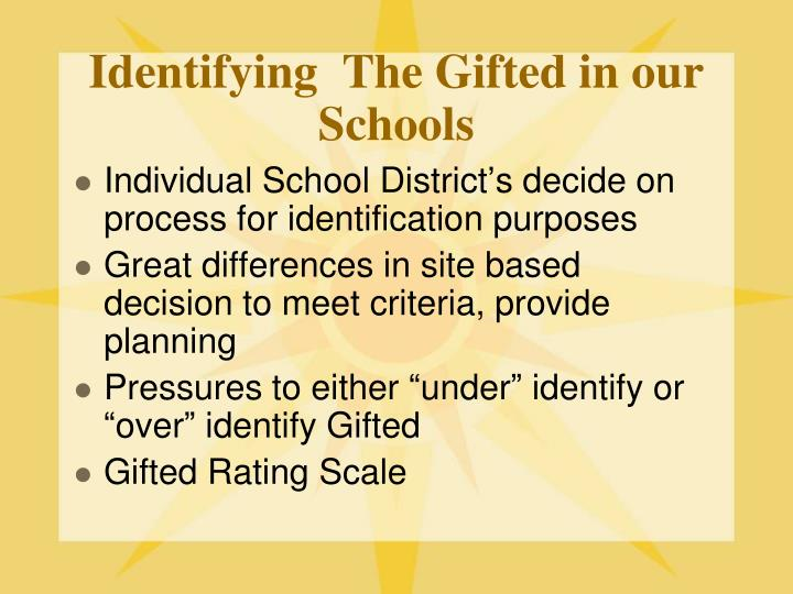Identifying  The Gifted in our Schools