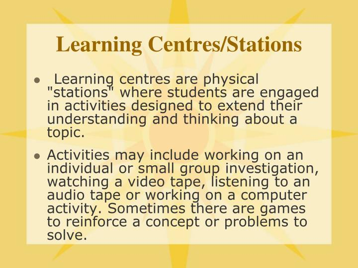 Learning Centres/Stations