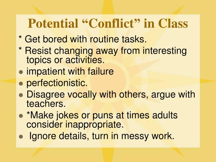 """Potential """"Conflict"""" in Class"""