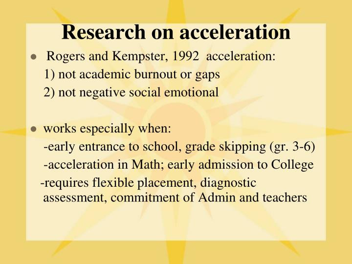 Research on acceleration