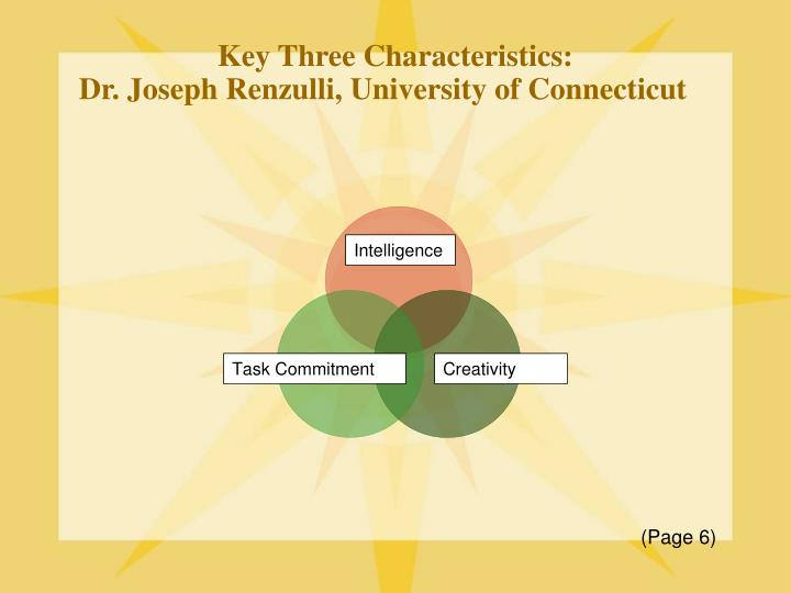 Key Three Characteristics:
