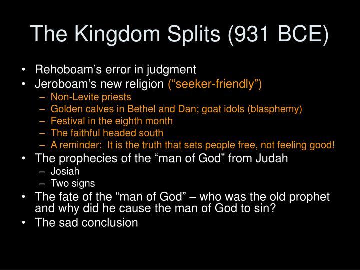 The Kingdom Splits (931 BCE)