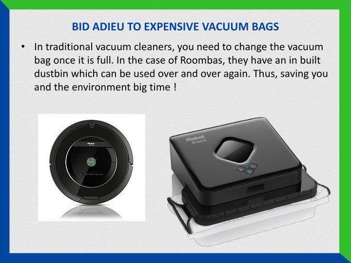 BID ADIEU TO EXPENSIVE VACUUM BAGS