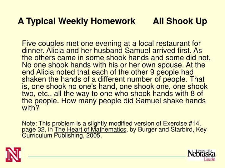 A Typical Weekly Homework	All Shook Up