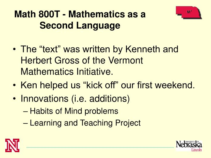 Math 800T - Mathematics as a Second Language