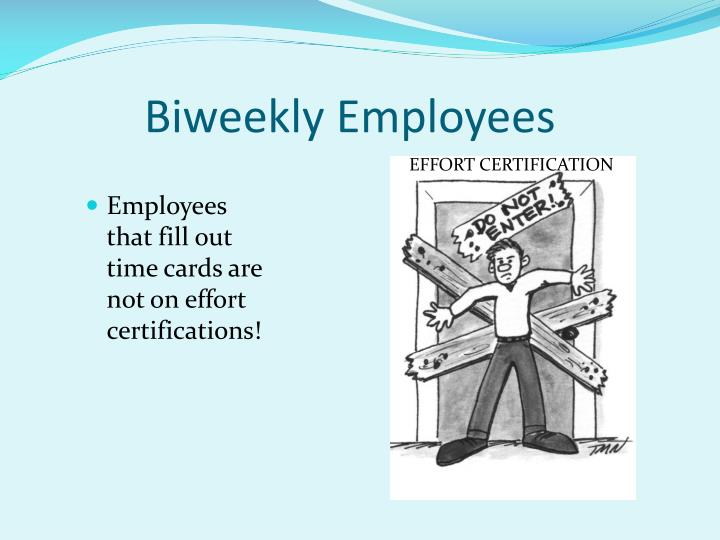 Biweekly Employees