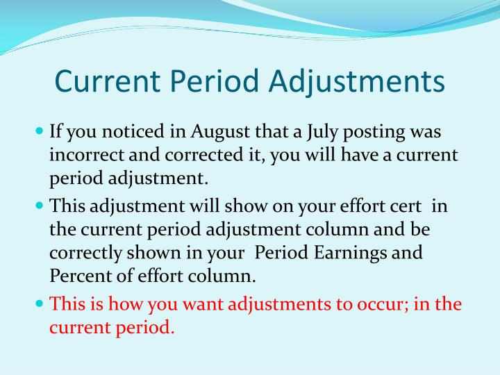 Current Period Adjustments
