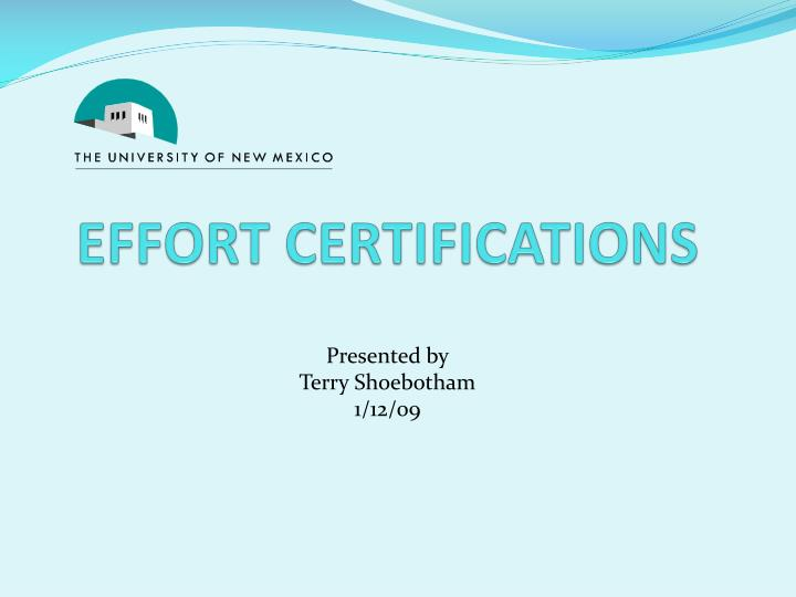 Effort certifications