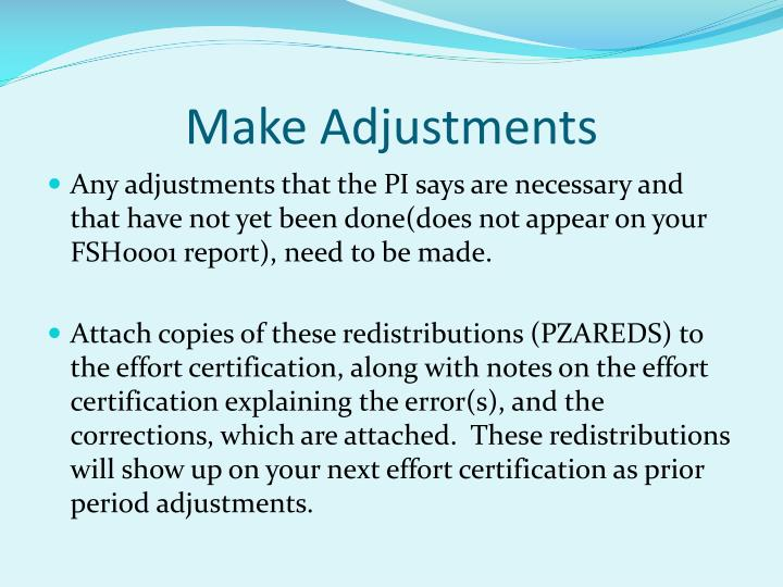 Make Adjustments