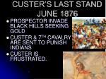 custer s last stand june 1876