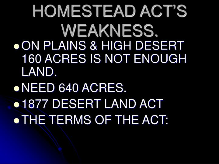 HOMESTEAD ACT'S WEAKNESS.