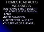 homestead act s weakness