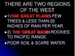 there are two regions of the west
