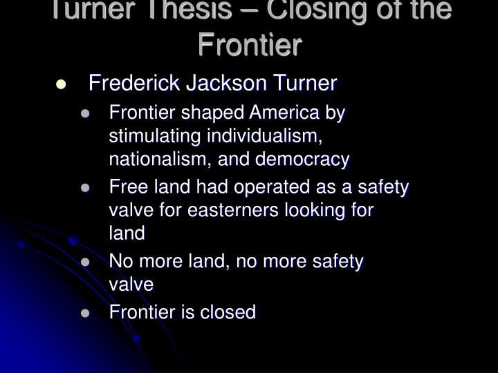 Turner Thesis – Closing of the Frontier