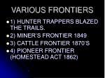 various frontiers