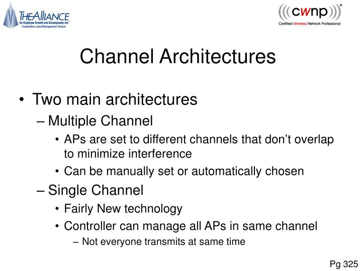 Channel Architectures