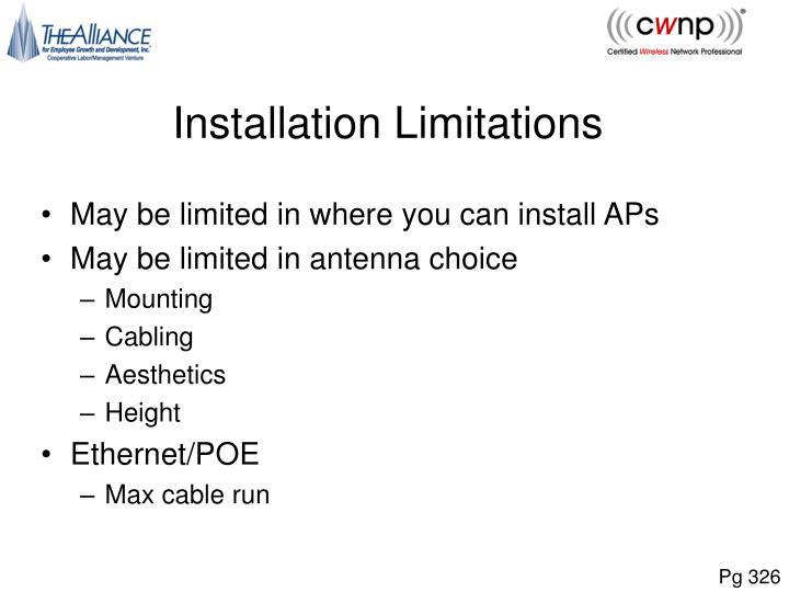 Installation Limitations