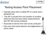 testing access point placement