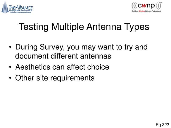 Testing Multiple Antenna Types