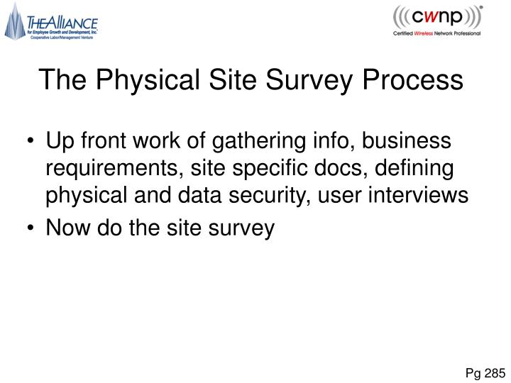 The Physical Site Survey Process