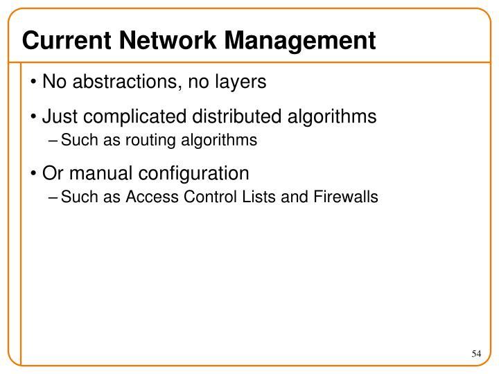 Current Network Management
