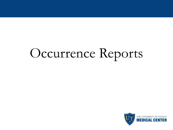 Occurrence Reports