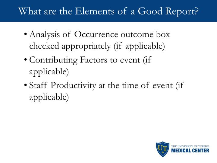 What are the Elements of a Good Report?