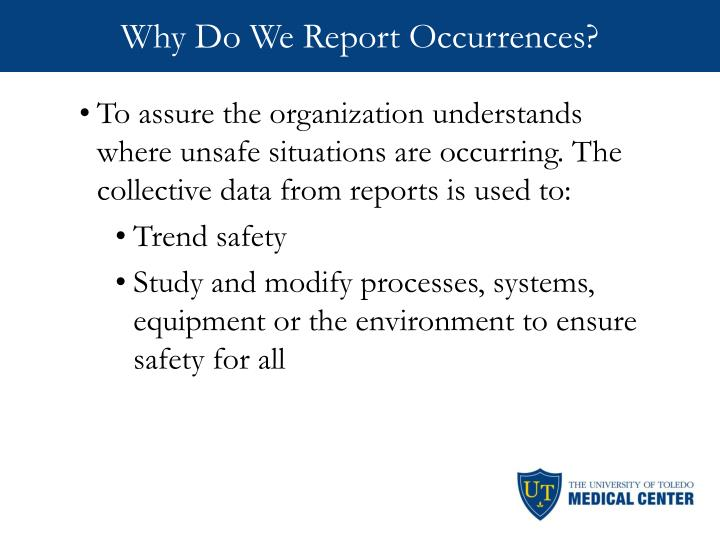 Why Do We Report Occurrences?
