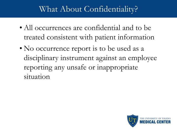 What About Confidentiality?
