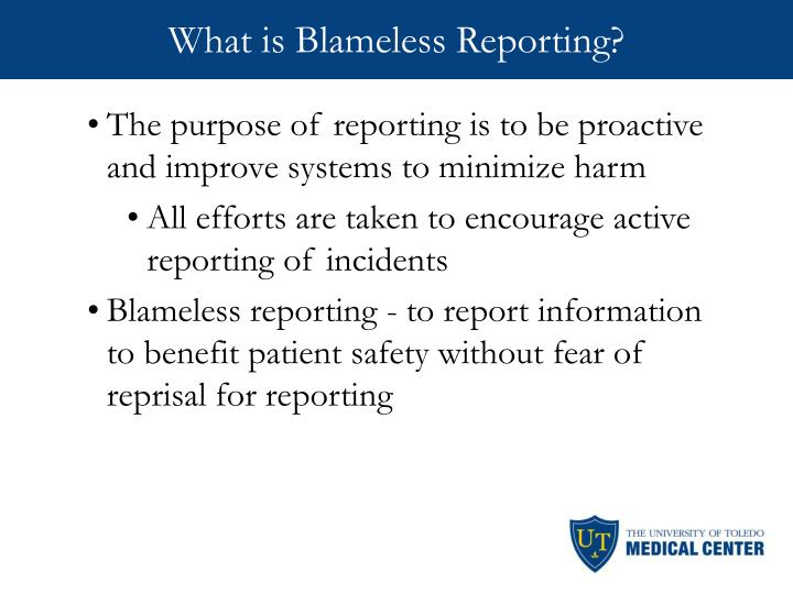 What is Blameless Reporting?