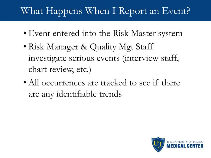 What Happens When I Report an Event?