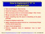 how to implement 5 s in laboratory