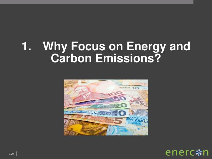 1.	Why Focus on Energy and