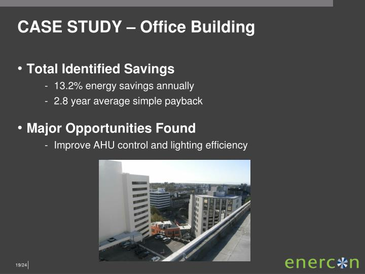 CASE STUDY – Office Building
