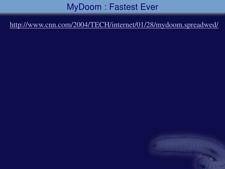 MyDoom : Fastest Ever