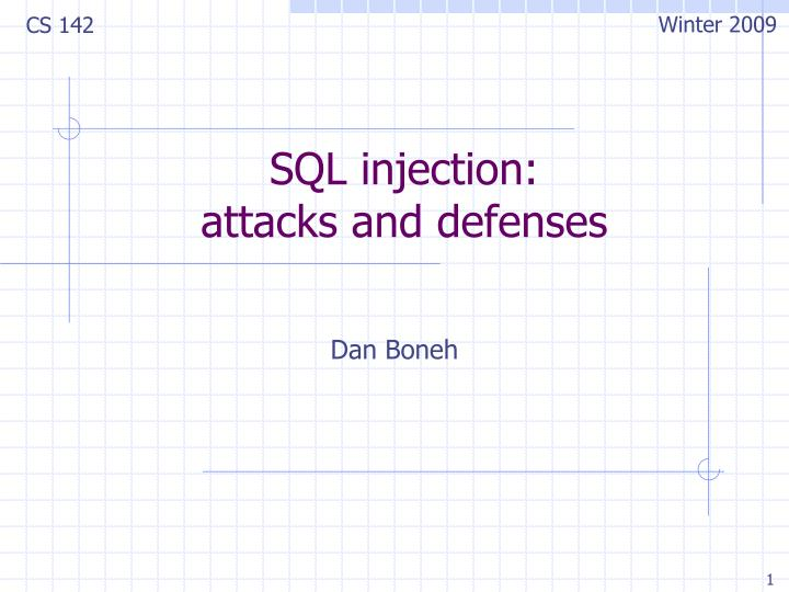 Sql injection attacks and defenses