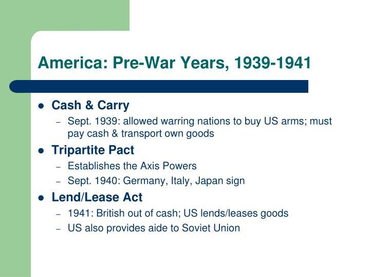 America: Pre-War Years, 1939-1941