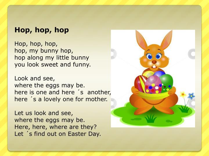 Hop, hop,