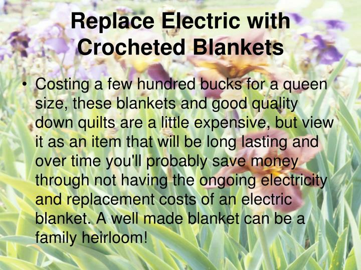 Replace Electric with Crocheted Blankets