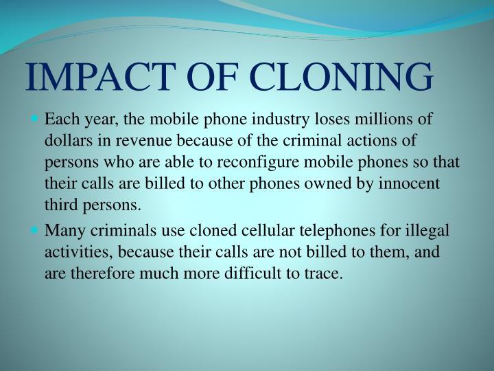 IMPACT OF CLONING