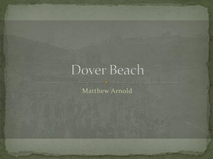 a theme of love in dover beach by matthew arnold