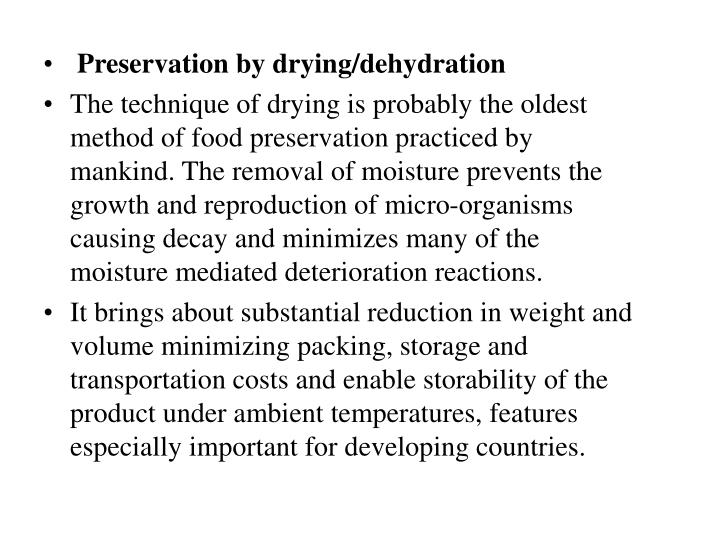 Preservation by drying/dehydration