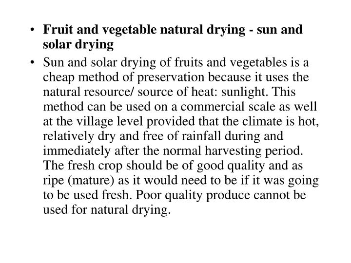 Fruit and vegetable natural drying - sun and solar drying