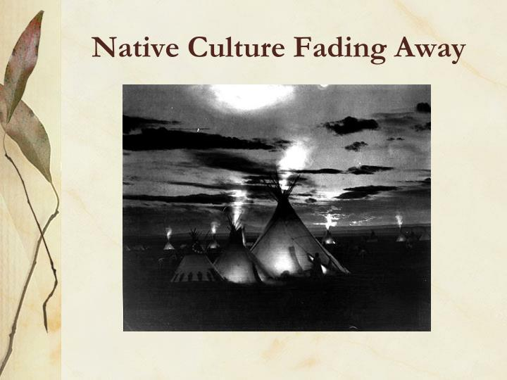 Native Culture Fading Away
