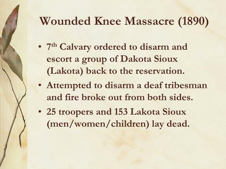 Wounded Knee Massacre (1890)