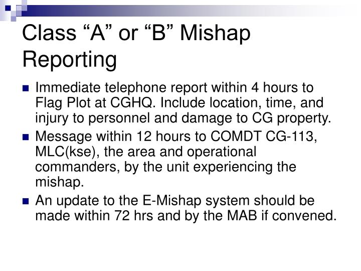 """Class """"A"""" or """"B"""" Mishap Reporting"""