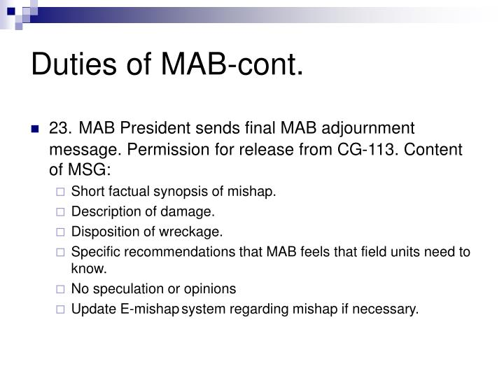 Duties of MAB-cont.
