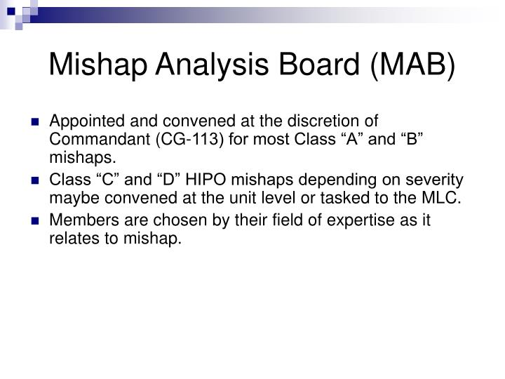 Mishap Analysis Board (MAB)