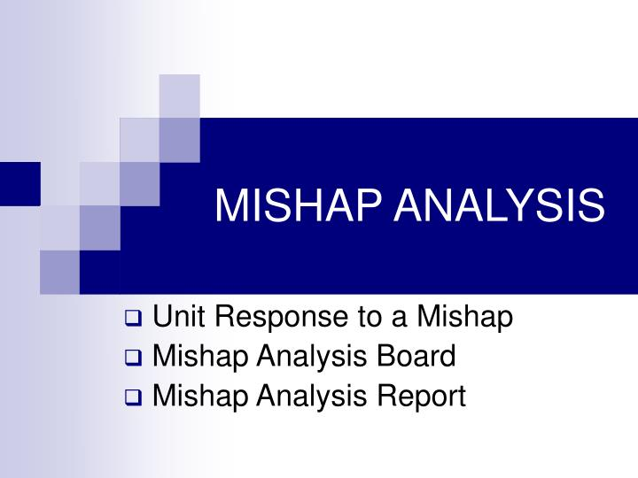 MISHAP ANALYSIS